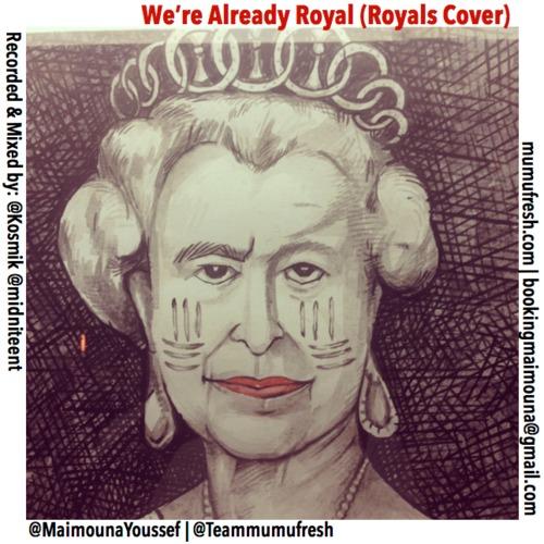 we're already royal