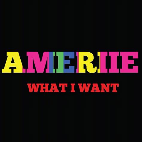 ameriie-what-i-want